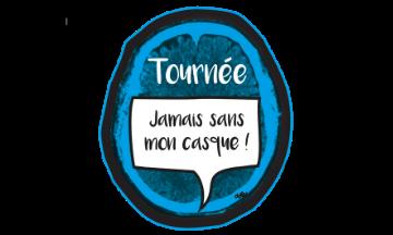 Logo de la Tournée Jamais sans mon Casque
