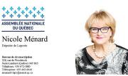 Nicole Ménard, député de Laporte - carte d'affaires | Partenaire - Jamais sans mon casque